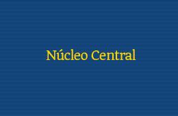 Núcleo Central
